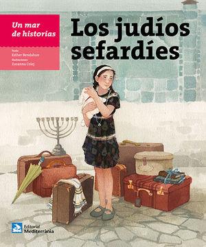UN MAR DE HISTORIAS: LOS JUDÍOS SEFARDÍES