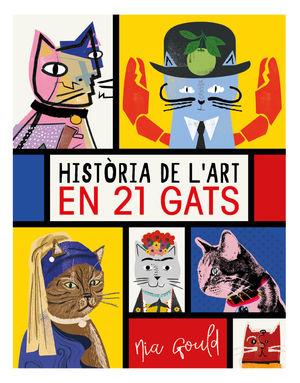 HISTÒRIA DE L'ART EN 21 GATS