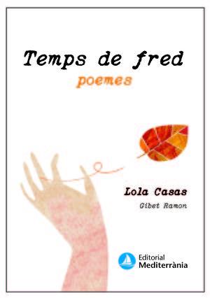 TEMPS DE FRED. TEMPS DE CALOR