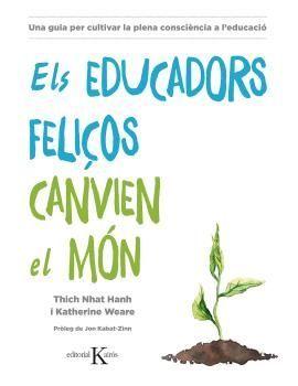 EDUCADORS FELIÇOS CANVIEN EL MÓN, ELS