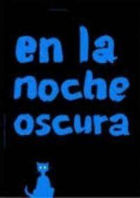 EN LA NOCHE OSCURA