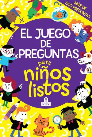 JUEGO DE PREGUNTAS PARA NIÑOS LISTOS,EL