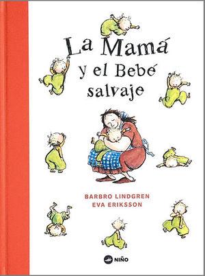 MAMÁ Y EL BEBÉ SALVAJE, LA