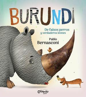 BURUNDI - DE FALSOS PERROS Y VERDADEROS LEONES
